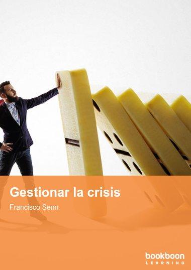 Gestionar la crisis
