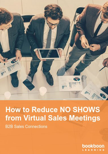 How to Reduce NO SHOWS from Virtual Sales Meetings