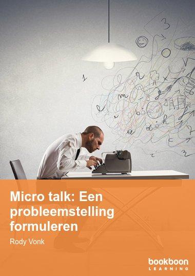 Micro talk: Een probleemstelling formuleren