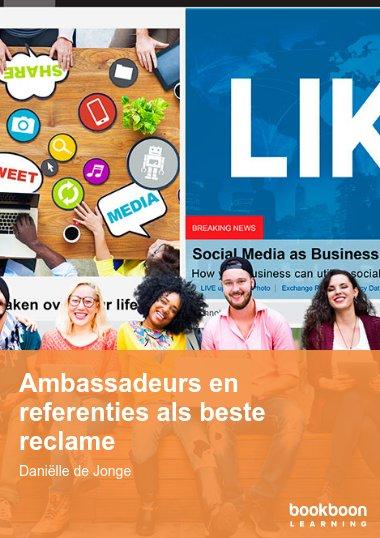 Ambassadeurs en referenties als beste reclame