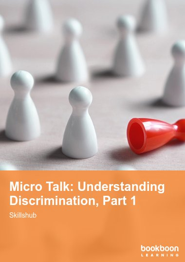 Micro Talk: Understanding Discrimination, Part 1