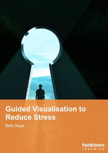 Guided Visualisation to Reduce Stress