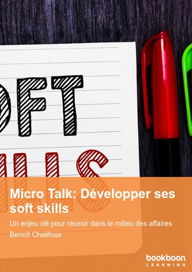 Micro Talk: Développer ses soft skills
