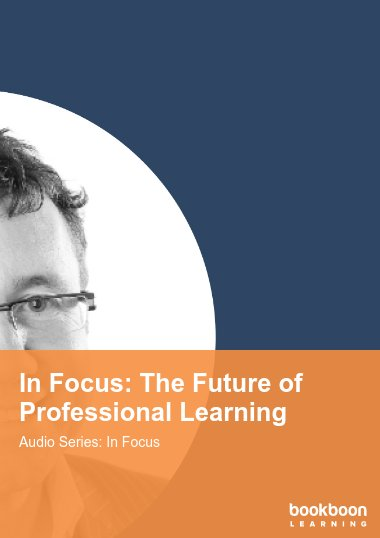 In Focus: The Future of Professional Learning