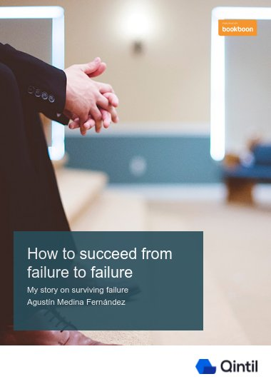 How to succeed from failure to failure