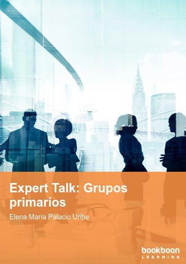 Expert Talk: Grupos primarios