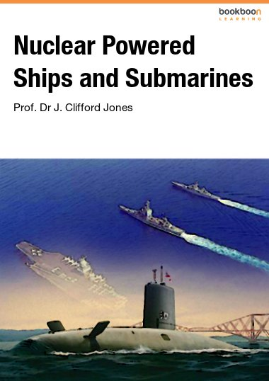 Nuclear Powered Ships and Submarines