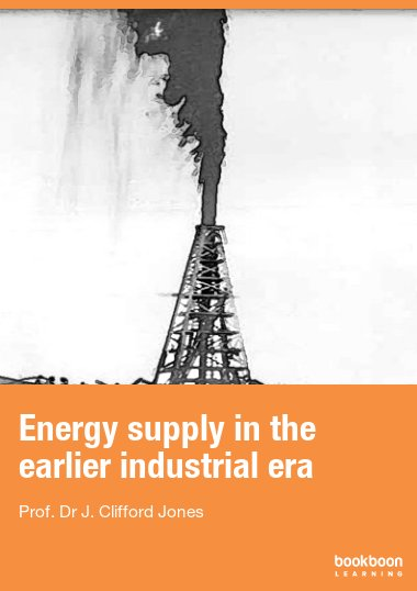 Energy supply in the earlier industrial era