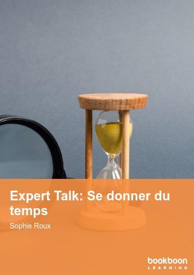 Expert Talk: Se donner du temps