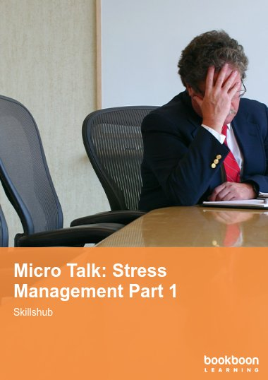 Micro Talk: Stress Management Part 1