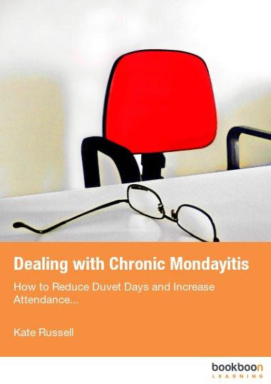 Dealing with Chronic Mondayitis