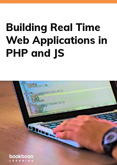 Building Real Time Web Applications in PHP and JS