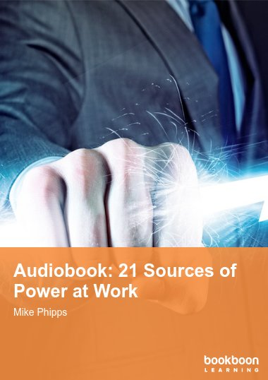 Audiobook: 21 Sources of Power at Work