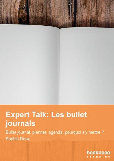Expert Talk: Les bullet journals