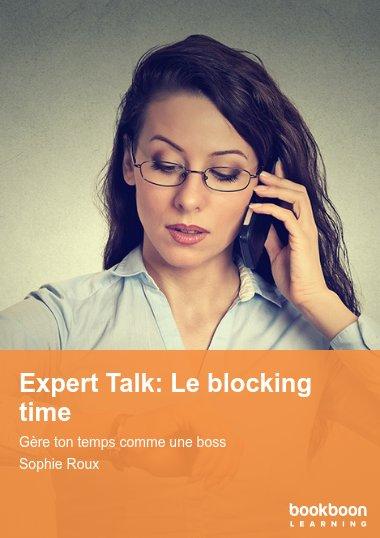 Expert Talk: Le blocking time