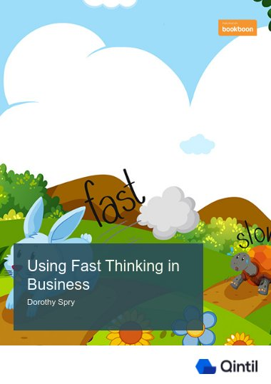 Using Fast Thinking in Business