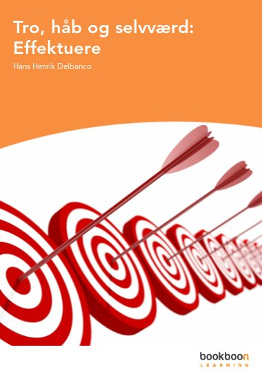 Tro, håb og selvværd: Effektuere