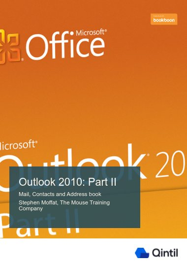 Outlook 2010: Part II