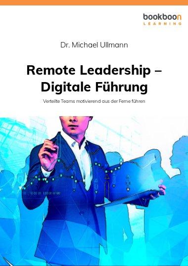 Remote Leadership – Digitale Führung