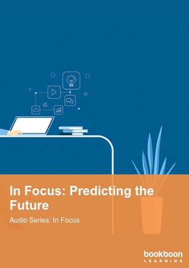 In Focus: Predicting the Future