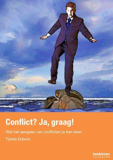 Conflict? Ja, graag!