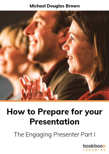 How to Prepare for your Presentation