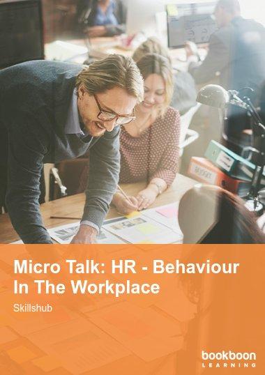 Micro Talk: HR - Behaviour In The Workplace