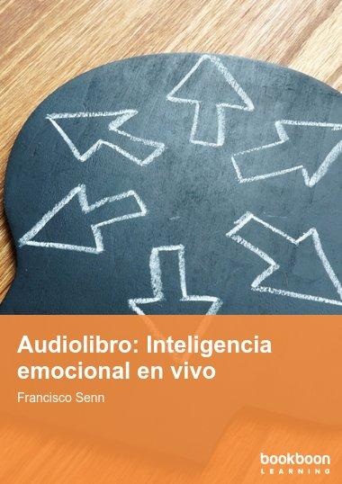 Audiolibro: Inteligencia emocional en vivo