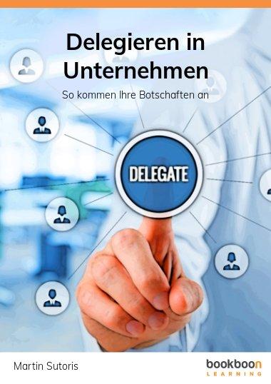 Delegieren in Unternehmen