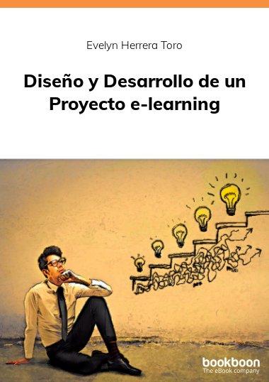 Diseño y Desarrollo de un Proyecto e-learning