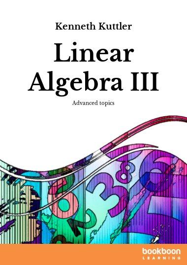 Linear Algebra III
