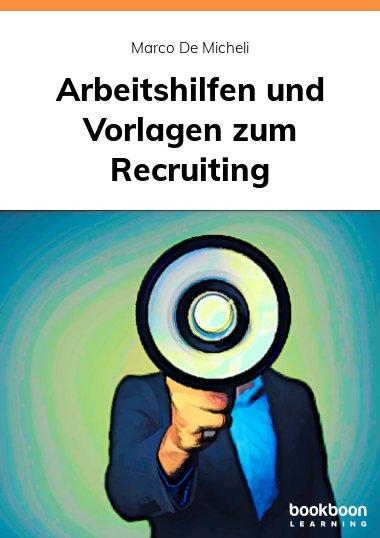Arbeitshilfen und Vorlagen zum Recruiting