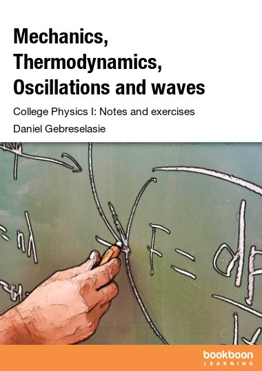 Mechanics, Thermodynamics, Oscillations and waves