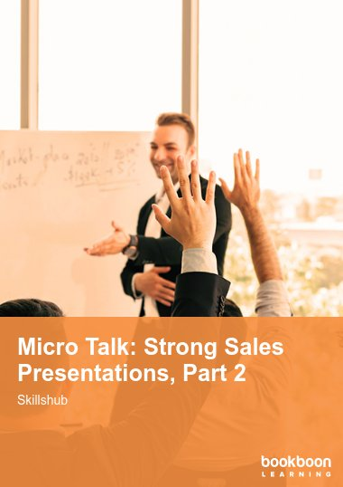Micro Talk: Strong Sales Presentations, Part 2