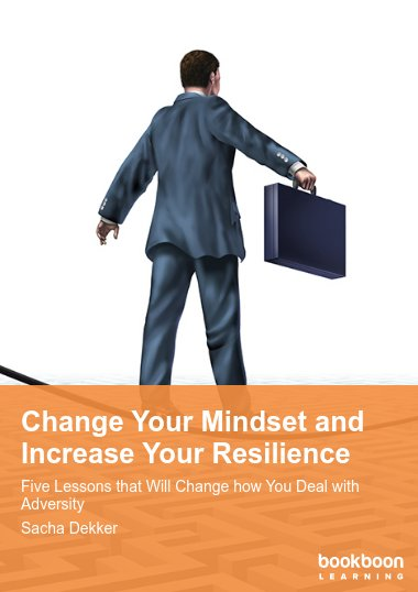 Change Your Mindset and Increase Your Resilience