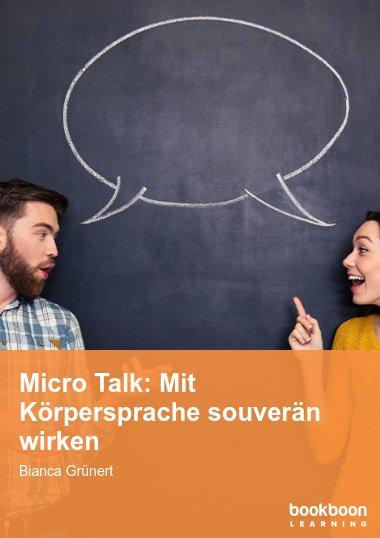 Micro Talk: Mit Körpersprache souverän wirken