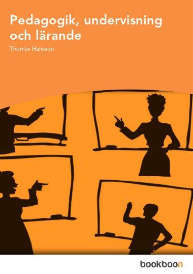 Pedagogik, undervisning och lärande