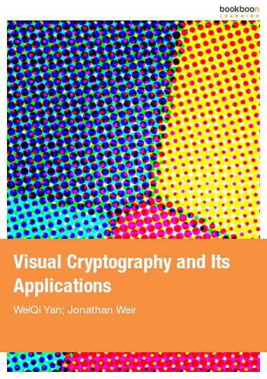 Visual Cryptography and Its Applications