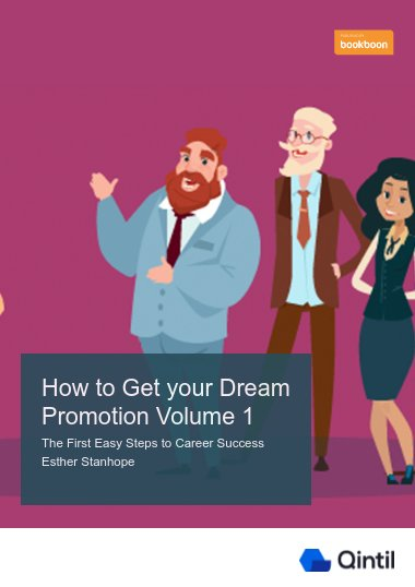 How to Get your Dream Promotion Volume 1