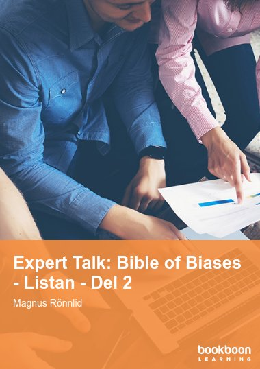Expert Talk: Bible of Biases - Listan - Del 2