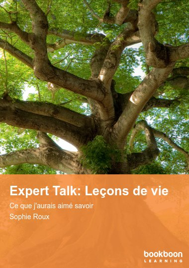 Expert Talk: Leçons de vie
