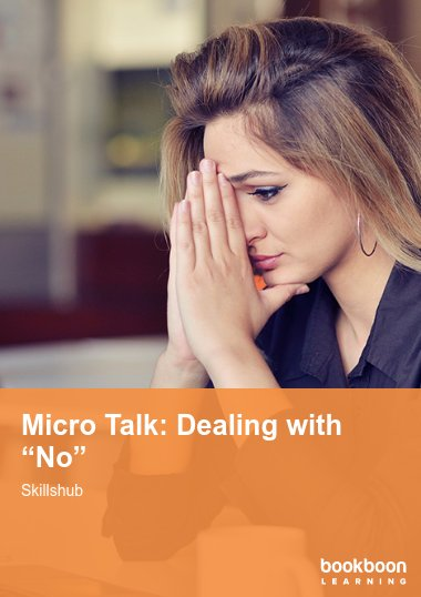 "Micro Talk: Dealing with ""No"""