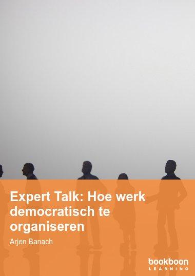 Expert Talk: Hoe werk democratisch te organiseren