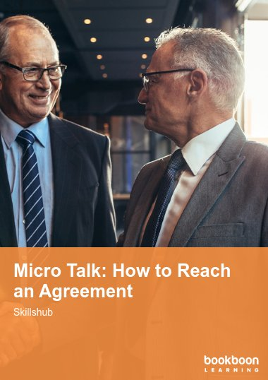 Micro Talk: How to Reach an Agreement