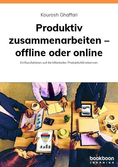 Produktiv zusammenarbeiten – offline oder online