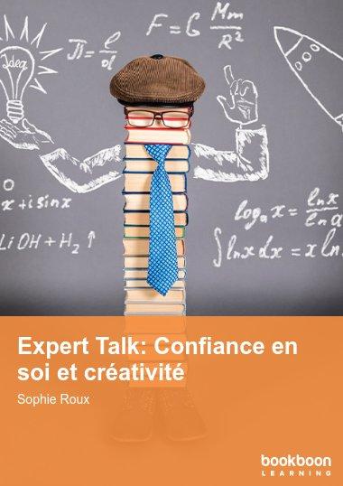 Expert Talk: Confiance en soi et créativité