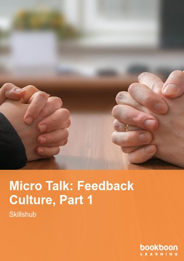 Micro Talk: Feedback Culture, Part 1