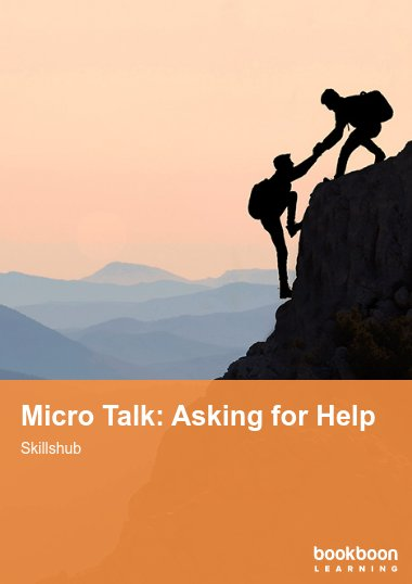 Micro Talk: Asking for Help
