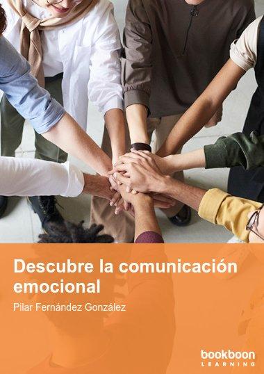Descubre la comunicación emocional