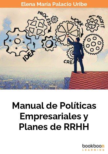 Manual de Políticas Empresariales y Planes de RRHH